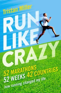 Run Like Crazy The Book