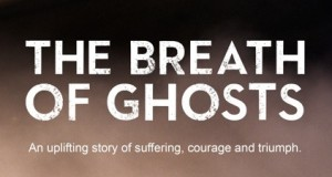 The Breath Of Ghosts – Steve introduces his incredible new book!